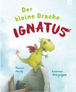 2017-12-12 14_49_43-Der kleine Drache Ignatus - Laurence Bourguignon Vincent Hardy - Brunnen Verlag .jpg